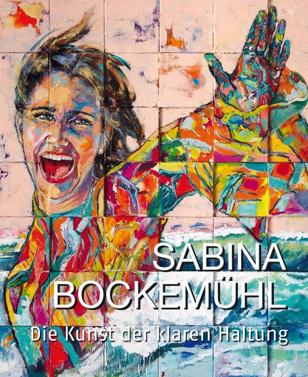 Sabina Bockemühl - Die Kunst der klaren Haltung